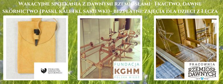Wakacyjne warsztaty dla dzieci- dofinansowane ze środków Fundacji KGHM Polska Miedź